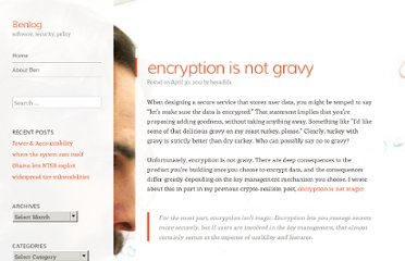 http://benlog.com/articles/2012/04/30/encryption-is-not-gravy/