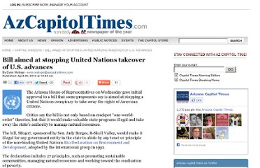 http://azcapitoltimes.com/news/2012/04/26/bill-aimed-at-stopping-united-nations-takeover-of-u-s-advances/