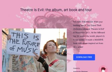 http://www.kickstarter.com/projects/amandapalmer/amanda-palmer-the-new-record-art-book-and-tour