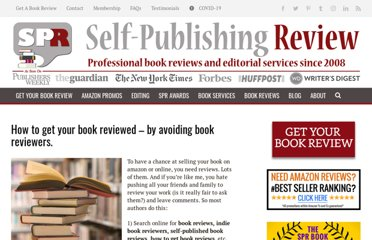 http://www.selfpublishingreview.com/blog/2011/04/how-to-get-your-book-reviewed-by-avoiding-book-reviewers/