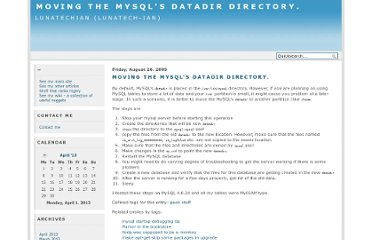http://rajshekhar.net/blog/archives/90-Moving-the-MySQLs-datadir-directory.html
