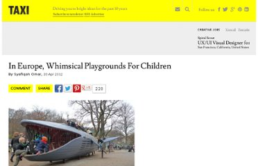 http://designtaxi.com/news/352348/In-Europe-Whimsical-Playgrounds-For-Children/