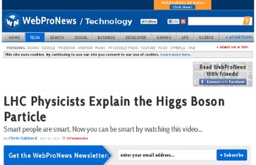 http://www.webpronews.com/lhc-physicists-explain-the-higgs-boson-particle-2012-04