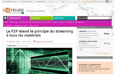 http://www.atelier.net/trends/articles/p2p-etend-principe-streaming-materiels