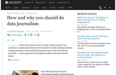 http://gigaom.com/2012/04/30/how-and-why-you-should-do-data-journalism/
