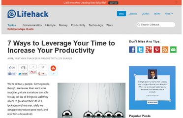 http://www.lifehack.org/articles/productivity/7-ways-to-leverage-your-time-to-increase-your-productivity.html