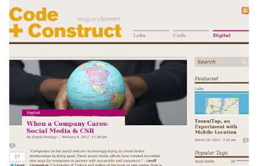 http://cc.mcgarrybowen.com/digital/2012/02/when-a-company-cares-social-media-corporate-social-responsibility/