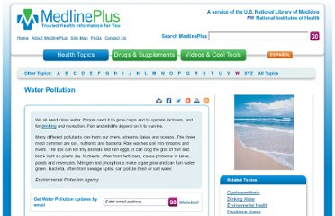 http://www.nlm.nih.gov/medlineplus/waterpollution.html