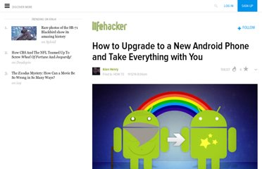 http://lifehacker.com/5843206/how-to-upgrade-to-a-new-android-phone-and-take-everything-with-you