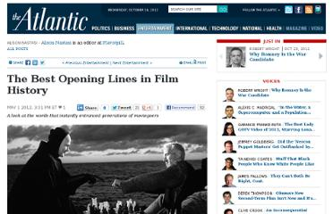 http://www.theatlantic.com/entertainment/archive/2012/05/the-best-opening-lines-in-film-history/256591/