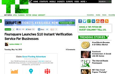 http://techcrunch.com/2012/05/01/foursquare-launches-10-instant-verification-service-for-businesses/