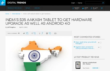 http://www.digitaltrends.com/international/indias-35-aakash-tablet-to-get-hardware-upgrade-as-well-as-android-4-0/