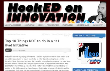 http://hookedoninnovation.com/2012/05/01/top-10-things-not-to-do-in-a-11-ipad-initiative/