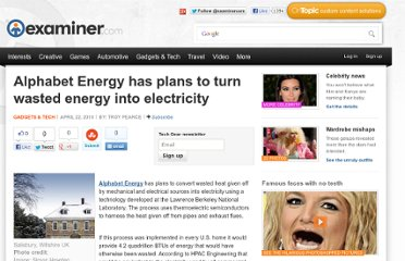 http://www.examiner.com/article/alphabet-energy-has-plans-to-turn-wasted-energy-into-electricity