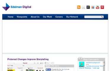 http://www.edelmandigital.com/2012/05/01/pinterest-changes-improve-storytelling/
