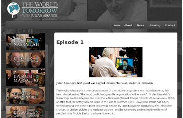 http://worldtomorrow.wikileaks.org/episode-1.html