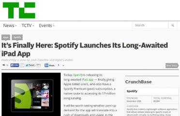 http://techcrunch.com/2012/05/02/its-finally-here-spotify-launches-its-long-awaited-ipad-app/