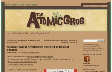 http://www.slammie.com/atomicgrog/blog/2012/04/30/hukilau-rewind-a-whirlwind-weekend-of-tropical-delights/