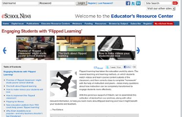 http://www.eschoolnews.com/2012/04/27/engaging-students-with-flipped-learning/
