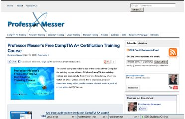 http://www.professormesser.com/free-a-plus-training/a-plus-videos/professor-messers-free-comptia-a-certification-training-course/