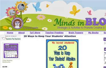 http://www.minds-in-bloom.com/2012/04/20-ways-to-keep-your-students-attention.html