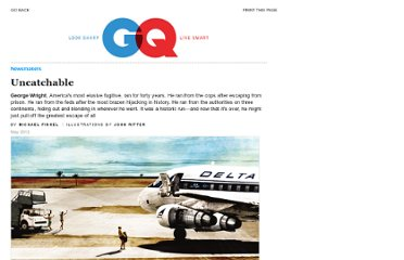 http://www.gq.com/news-politics/newsmakers/201205/george-wright-fugitive-capture-story?printable=true