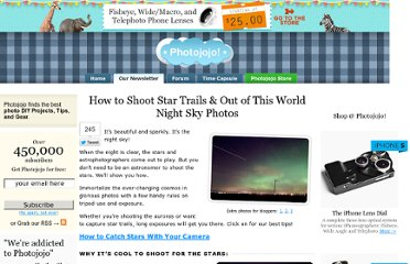 http://content.photojojo.com/tutorials/how-to-shoot-star-trails/