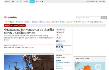 http://www.guardian.co.uk/uk/2012/may/03/guantanamo-contractor-shortlist-uk-police-services