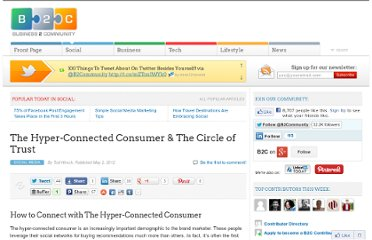 http://www.business2community.com/social-media/the-hyper-connected-consumer-the-circle-of-trust-0171537