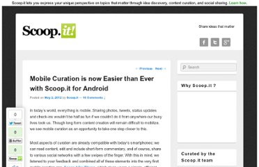 http://blog.scoop.it/en/2012/05/02/mobile-curation-is-now-easier-than-ever-with-scoop-it-for-android/