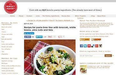 http://www.theperfectpantry.com/2012/04/recipe-for-pasta-bow-ties-with-broccoli-white-beans-pine-nuts-and-feta.html