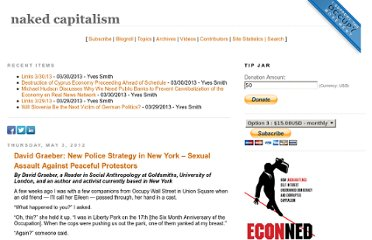 http://www.nakedcapitalism.com/2012/05/david-graeber-new-police-strategy-in-new-york-sexual-assault-against-peaceful-protestors.html