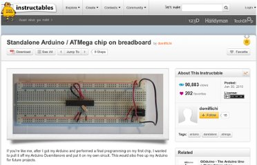http://www.instructables.com/id/Standalone-Arduino-ATMega-chip-on-breadboard/#step1