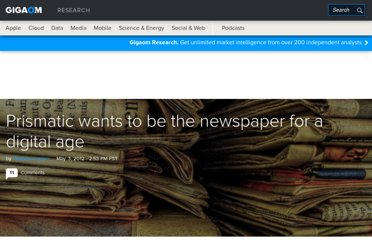 http://gigaom.com/2012/05/03/prismatic-wants-to-be-the-newspaper-for-a-digital-age/