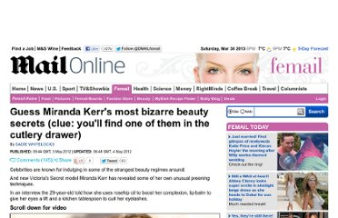 http://www.dailymail.co.uk/femail/article-2138803/Guess-Miranda-Kerrs-bizarre-beauty-secret-clue-youll-cutlery-drawer.html