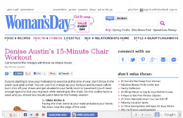 http://www.womansday.com/health-fitness/workout-routines/denise-austins-15-minute-chair-workout-124232