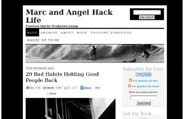 http://www.marcandangel.com/2012/05/03/20-bad-habits-holding-good-people-back/#more-443