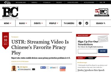 http://www.broadcastingcable.com/article/483829-USTR_Streaming_Video_Is_Chinese_s_Favorite_Piracy_Ploy.php