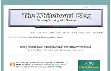 http://www.whiteboardblog.co.uk/2012/05/using-an-ipad-as-an-alternative-to-an-interactive-whiteboard/