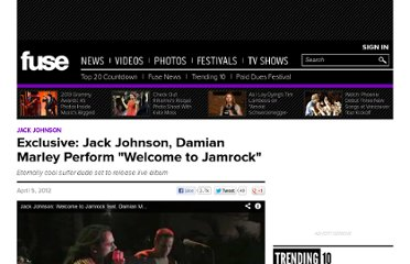 http://www.fuse.tv/2012/04/exclusive-watch-jack-johnson-and-damian-marley