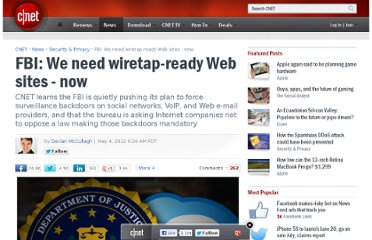 http://news.cnet.com/8301-1009_3-57428067-83/fbi-we-need-wiretap-ready-web-sites-now/