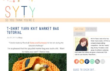 http://www.soyouthinkyourecrafty.com/2011/07/t-shirt-yarn-knit-market-bag-tutorial/