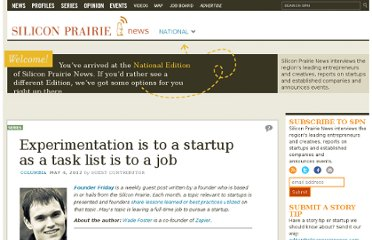http://www.siliconprairienews.com/2012/05/experimentation-is-to-a-startup-as-a-task-list-is-to-a-job
