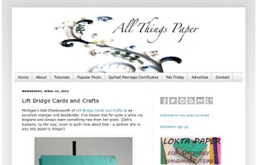 http://www.allthingspaper.net/2012/04/lift-bridge-cards-and-crafts.html
