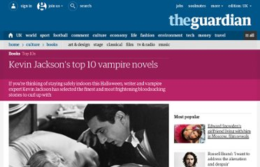 http://www.guardian.co.uk/books/2009/oct/30/kevin-jackson-top-10-vampire-novels