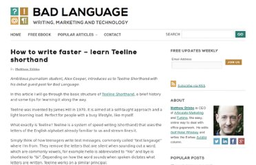 http://www.badlanguage.net/how-to-write-faster-learn-teeline-shorthand