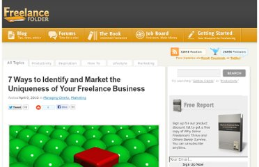 http://freelancefolder.com/7-ways-to-identify-and-market-the-uniqueness-of-your-freelance-business/