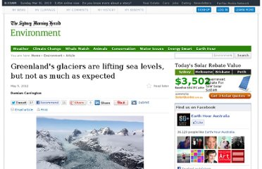 http://www.smh.com.au/environment/greenlands-glaciers-are-lifting-sea-levels-but-not-as-much-as-expected-20120504-1y4it.html