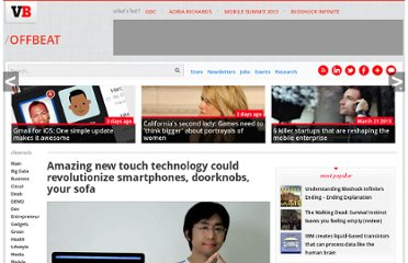 http://venturebeat.com/2012/05/04/amazing-new-touch-technology-could-revolutionize-smartphones-doorknobs-your-sofa/#.T6V4UgiguSU.twitter