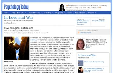 http://www.psychologytoday.com/blog/in-love-and-war/201204/psychological-catch-22s